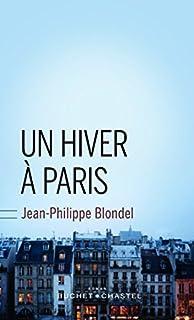 Un hiver à Paris, Blondel, Jean-Philippe