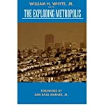 img - for [(The Exploding Metropolis )] [Author: William H. Whyte] [Mar-1993] book / textbook / text book