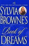 Sylvia Browne's Book Of Dreams - Book Club Edition (0739428659) by Sylvia Browne