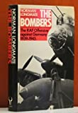 Norman Longmate The Bombers: Royal Air Force Air Offensive Against Germany, 1939-45