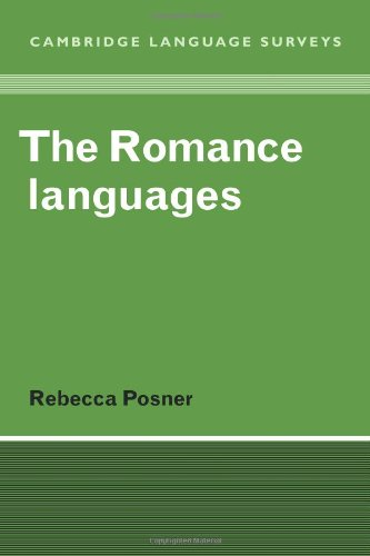 The Romance Languages (Cambridge Language Surveys)
