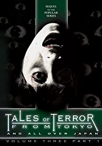 Tales of Terror from Tokyo: Volume Three, Part 1