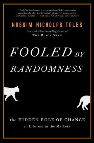 Nassim Nicholas Taleb - Fooled by Randomness