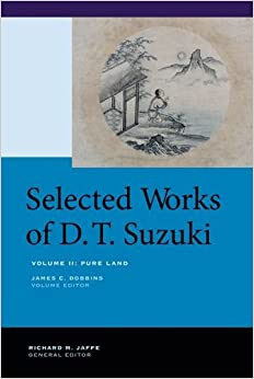 Selected Works of D.T. Suzuki: Volume II: Pure Land: 2