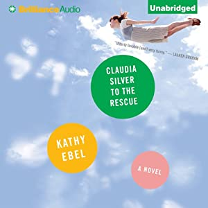 Claudia Silver to the Rescue Audiobook