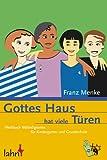 Gottes Haus hat viele Türen - Franz Menke