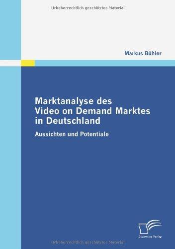 Buchcover: Marktanalyse des Video on Demand Marktes in Deutschland: Aussichten und Potentiale