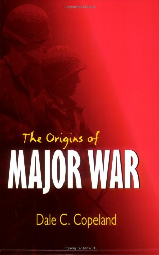 The Origins of Major War (Cornell Studies in Security...