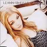 Leann Rimes Life Goes on [CD 1]