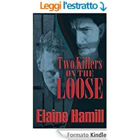Two Killers on the Loose (English Edition)