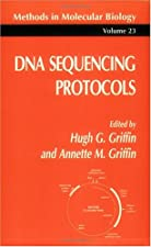 DNA Sequencing Protocols by Colin A Graham