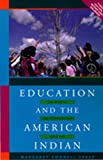 Education and the American Indian: The Road to Self-Determination Since 1928