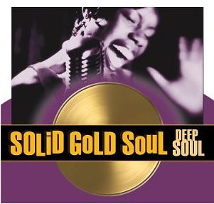 Original album cover of Solid Gold Soul: Deep Soul by Various Artists