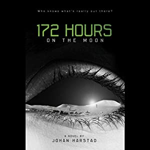 172 Hours on the Moon | [Johan Harstad]