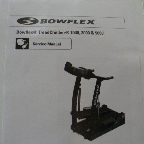 Bowflex Treadclimber Weight Loss: BowFlex Treadclimber Service Manual TC 1000 TC 3000 TC