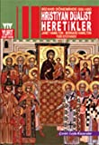 img - for Bizans D neminde Hristiyan D alist Heretikler book / textbook / text book