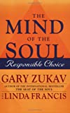 The Mind of The Soul (0743248155) by Gary Zukav and Linda Francis