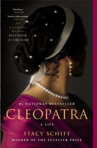 Cleopatra by Stacy Schiff