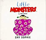 Little Monsters: Shy Sophie