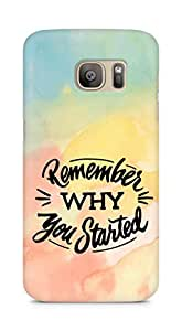 AMEZ remember why you started Back Cover For Samsung Galaxy S7 Edge