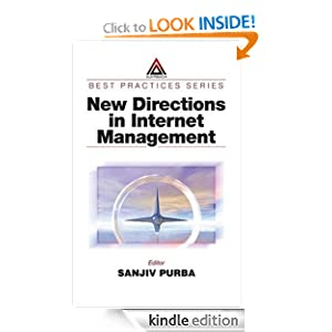 New Directions in Internet Management (Best Practices) Sanjiv Purba