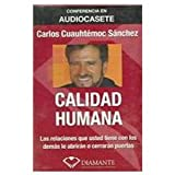 Calidad Humana/ Human Quality (Spanish Edition)