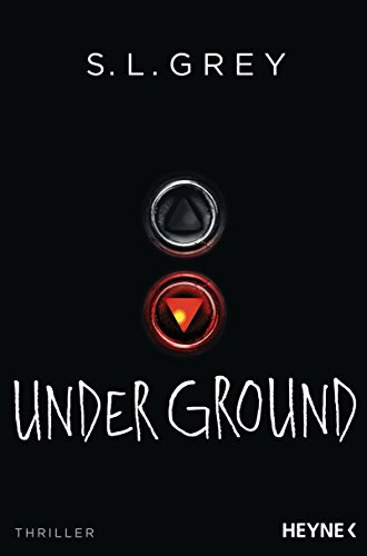 S.L. Grey: Under Ground