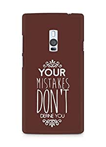 AMEZ your mistakes dont define you Back Cover For OnePlus Two