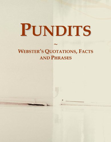Pundits: Webster's Quotations, Facts and Phrases