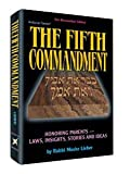 img - for Fifth Commandment: Honoring Parents : Laws, Insights, Stories and Ideas (Artscroll Series) book / textbook / text book