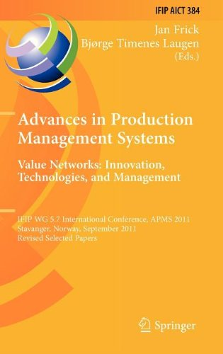 Advances in Production Management Systems. Value Networks: Innovation, Technologies, and Management: IFIP WG 5.7 Interna