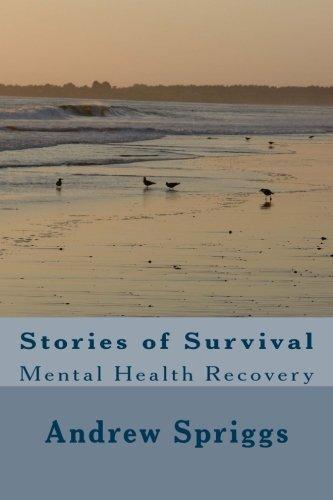 Stories of Survival [Spriggs, Mr Andrew Neil] (Tapa Blanda)