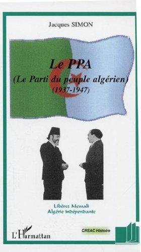 Le PPA, parti du peuple algérien