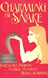 img - for Charming the Snake book / textbook / text book