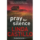 Pray for Silence. Linda Castillo (Kate Burkholder 2)by Linda Castillo