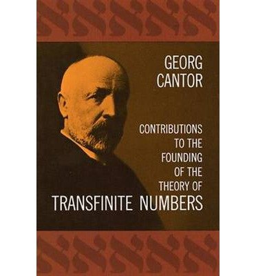 Contributions to the Founding of the Theory of Transfinite Numbers by Cantor,Georg. [1955] Paperback