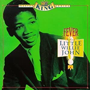 Fever: The Best of Little Willie John