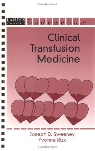 Clinical Transfusion Medicine (Vademecum)