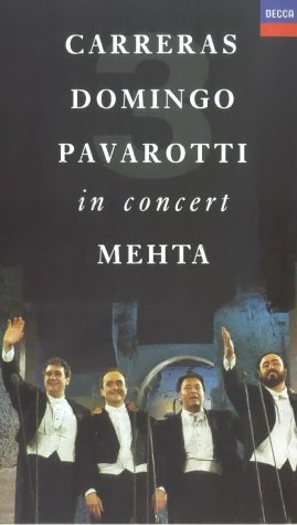 Carreras/Domingo/Pavarotti in Concert [VHS]