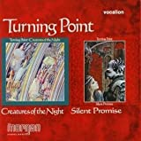 Creatures of the Night; Silent Promise by Turning Point [Music CD]