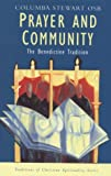 img - for Prayer and Community: The Benedictine Tradition (Traditions of Christian Spirituality) book / textbook / text book