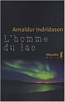 homme du lac: Arnaldur Indridason: 9782864246381: Amazon.com: Books