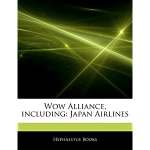 Wow Alliance, including: Japan Airlines Hephaestus Books