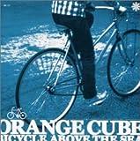 バイシクル・アバーブ・ザ・シー~海を越えて自転車は走る ORANGE CUBE / バッドニュース音楽出版