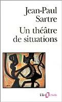 Un théâtre de situations