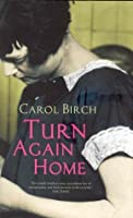 Turn Again Home