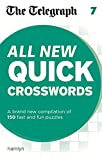 THE TELEGRAPH MEDIA GROUP The Telegraph: All New Quick Crosswords 7 (The Telegraph Puzzle Books)