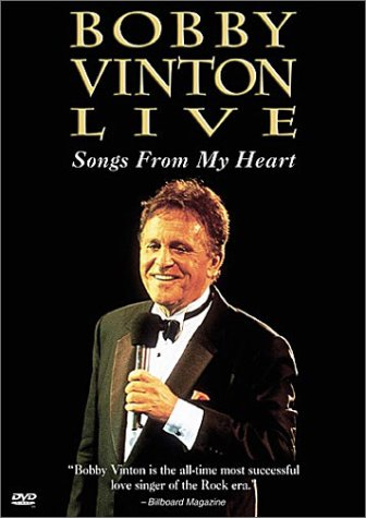 Bobby Vinton Live - Songs from My Heart