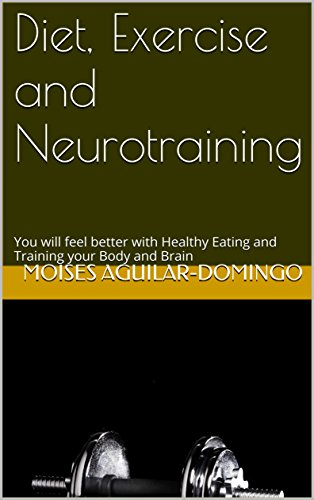 diet-exercise-and-neurotraining-you-will-feel-better-with-healthy-eating-and-training-your-body-and-