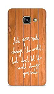 AMEZ let your smile change the world Back Cover For Samsung Galaxy A3 (2016 EDITION)